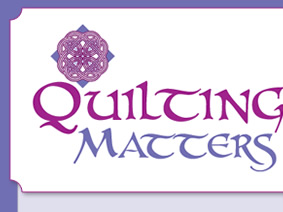 Quilting Matters